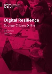 Цифровая устойчивость. Более сильные граждане онлайн (Louis Reynolds, Lucie Parker, IDS Global, 2018)