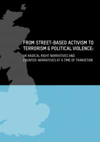 От уличного активизма к терроризму и политическому насилию: радикальные правые нарративы и контрнарративы в Великобритании в переходный период (William Allchorn, Hedayah, 2021)