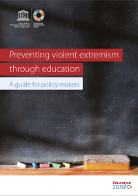 Preventing violent extremism through education: A guide for policy-makers (UNESCO, 2017)