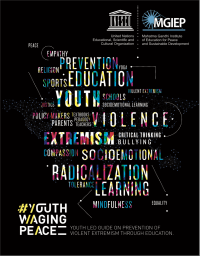 Youth Led Guide on Prevention of Violent Extremism Through Education (UNESCO MGIEP, 2017)