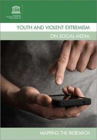 Молодежь и насильственный экстремизм в социальных сетях (ЮНЕСКО, 2017)