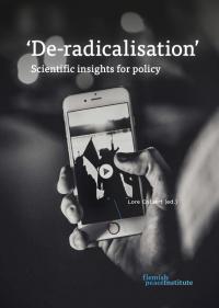 Дерадикализация. Научные выводы по вопросам политики (Lore Colaaert (ред), Фламандский институт мира, 2017)