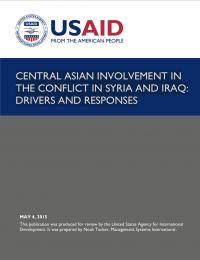 Вовлеченность Центральной Азии в конфликт в Сирии и Ираке: движущие силы и меры реагирования (USAID, 2015)