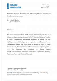 A Literature Review on Methodology used in Evaluating Effects of Preventive and De-radicalisation Interventions (Allard R. Feddes, Marcello Gallucci, Journal for Deradicalization, #5, 2016)