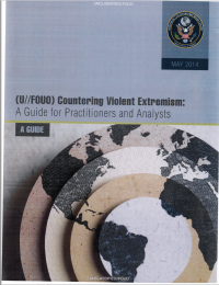 (U//FOUO) Сountering Violent Extremism: a Guide for Practitioners and Analysts (US National Counterrorism Center, 2014)