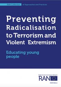 Предотвращение радикализации к терроризму и насильственному экстремизму. Образование молодежи. (Radicalisation Awareness Network, 2018)