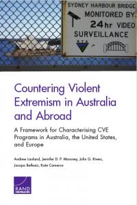 Противодействие насильственному экстремизму в Австралии и за рубежом (Andrew Lauland et al., RAND Corporation, 2019)