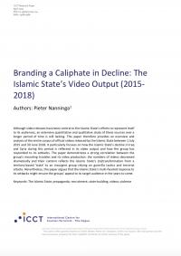 Брендинг халифата в упадке: видео Исламского государства (2015-2018) (Pieter Nanninga, ICCT, 2019)