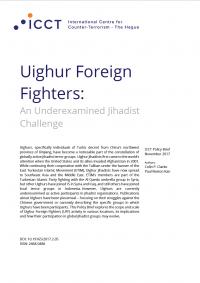 Осмысление: уйгурские иностранные бойцы - недооцененный вызов джихадистов (Colin P. Clarke, & Paul Rexton Kan, ICCT, 2018)