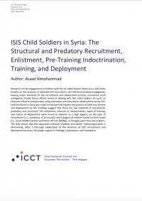 Дети-солдаты ИГИЛ в Сирии: структурный и хищнический набор, вербовка, предварительное обучение, обучение и развертывание  (Asaad Almohammad, ICCT, 2018)