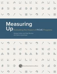 Измерение: мониторинг и оценка программ П/ПНЭ (Georgia Holmer; Peter Bauman; Kateira Aryaeinejad, USIP, 2018)