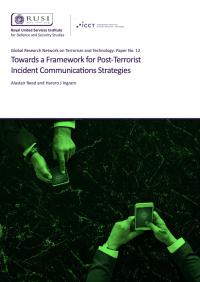 На пути к разработке основ для стратегических коммуникаций после террористических инцидентов (Dr. Alastair Reed, Dr. Haroro J. Ingram, RUSI, 2019)