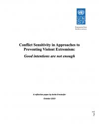 Конфликточувствительность в подходах к предотвращению насильственного экстремизма: хороших намерений недостаточно (Anita Ernstorfer, UNDP, 2019)